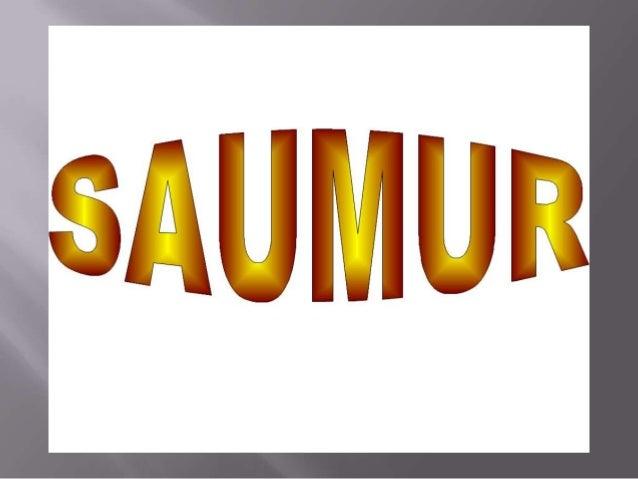 Saumur est une commune française,sous-préfecture du  département de Maine-et-Loire dans la région Pays de la   Loire. Elle...