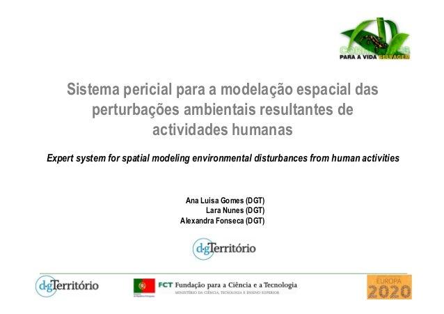 Sistema pericial para a modelação espacial das perturbações ambientais resultantes de actividades humanas Expert system fo...
