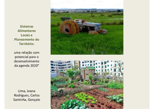 """Sistemas Alimentares Locais e Planeamento do Território: uma relação com potencial para o desenvolvimento da agenda 2020"""" ..."""