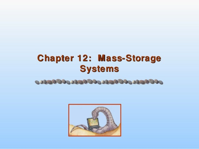 Chapter 12: Mass-StorageChapter 12: Mass-Storage SystemsSystems