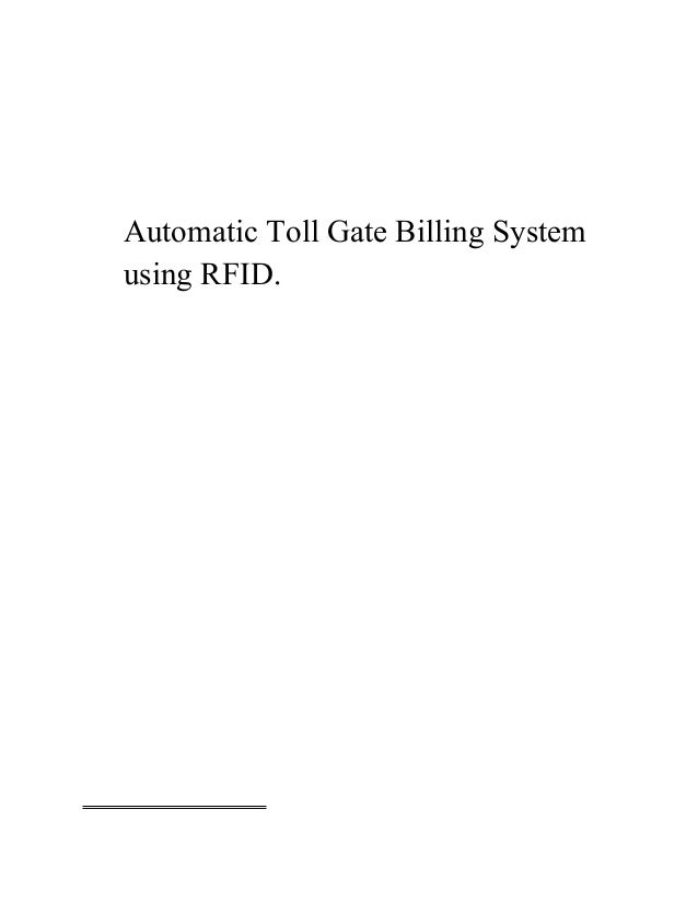Automatic Toll Gate Billing System using RFID.
