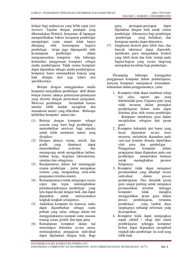 JURNAL PENDIDIKAN TEKNOLOGI INFORMASI DAN KOMUNIKASI ISSN:1979-9264 VOLUME 1, NOMOR 2, DESEMBER 2008 PENDIDIKAN ILMU KOMPU...