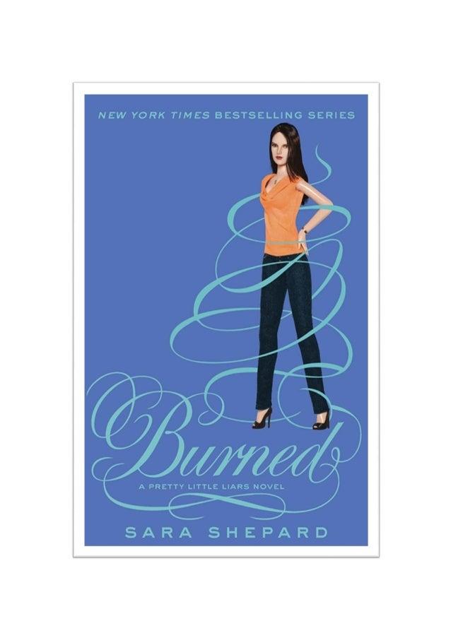 Burned queimadas  A Pretty Little Liars Novel  SARA SHEPARD