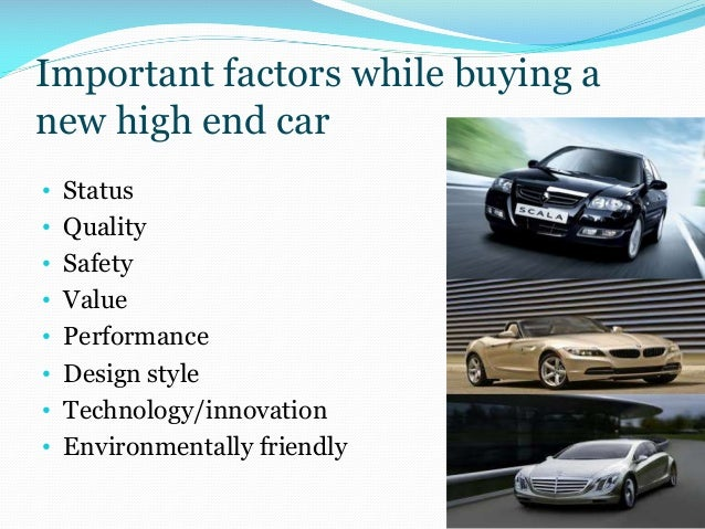success factor of luxury cars There are many aspects to fuel efficiency and how a vehicle becomes a fuel  efficient car the seven factors that affect a car's fuel efficiency are aerodynamics, .