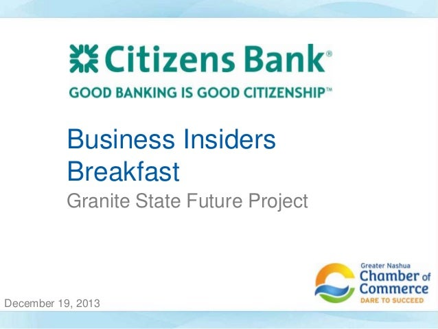 Business Insiders Breakfast Granite State Future Project  December 19, 2013