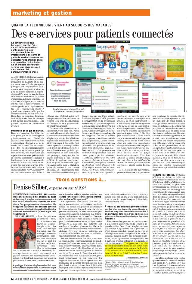 marketing et gestion QUAND LA TECHNOLOGIE VIENT AU SECOURS DES MALADES  Des e-services pour patients connectés La tendance...