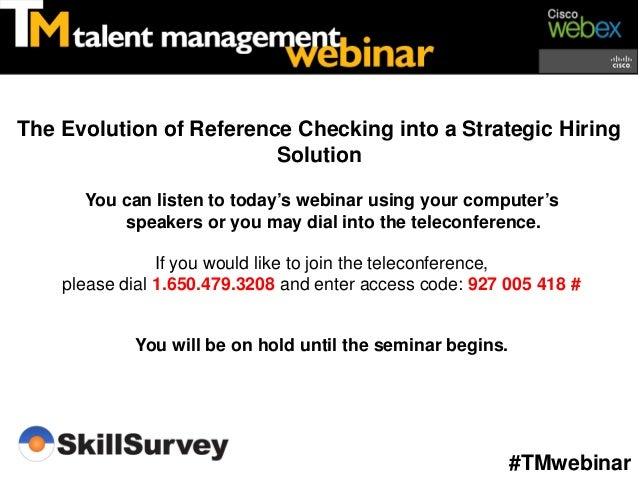 The Evolution of Reference Checking into a Strategic Hiring                         Solution      You can listen to today'...