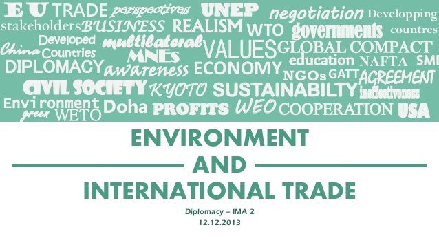 EU TRADE perspectives UNEP negotiation Developping stakeholdersBUSINESS REALISM WTO governments countres Developed multila...