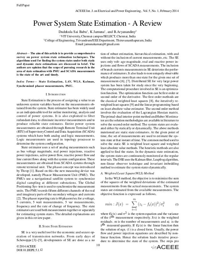 Full Paper ACEEE Int. J. on Electrical and Power Engineering , Vol. 5, No. 1, February 2014  Power System State Estimation...