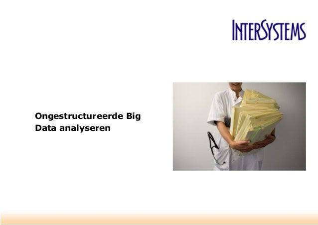 Ongestructureerde Big Data analyseren