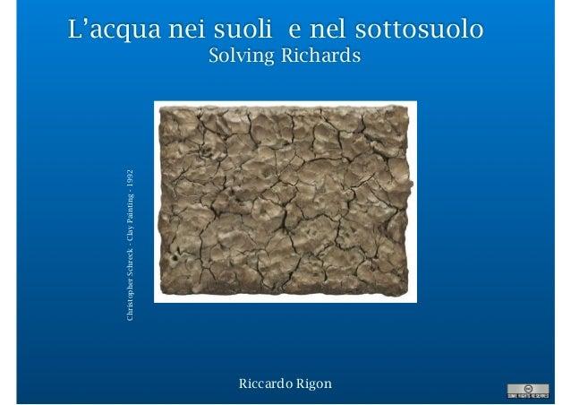 L'acqua nei suoli e nel sottosuolo Solving Richards Riccardo Rigon ChristopherSchreck-ClayPainting-1992