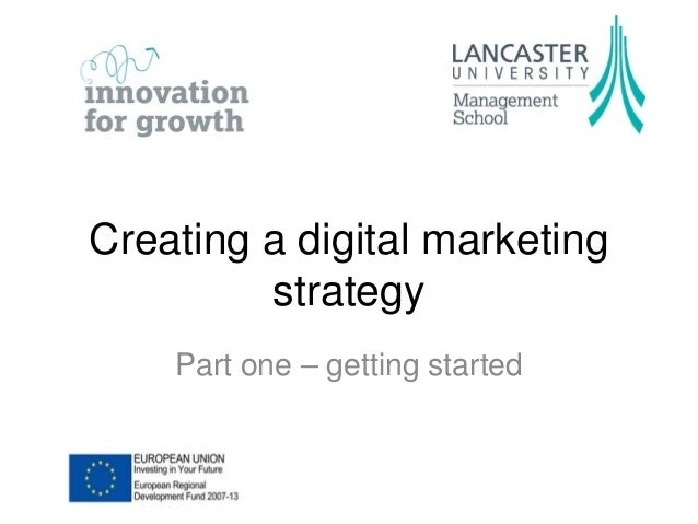 Creating a digital marketing strategy Part one – getting started