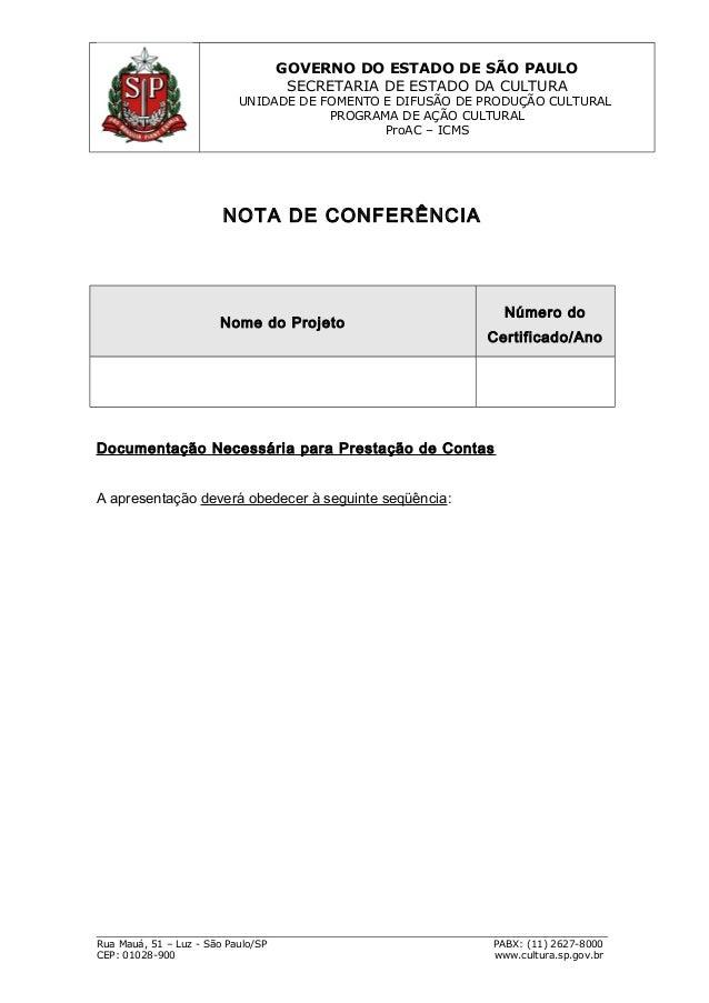 GOVERNO DO ESTADO DE SÃO PAULO SECRETARIA DE ESTADO DA CULTURA UNIDADE DE FOMENTO E DIFUSÃO DE PRODUÇÃO CULTURAL PROGRAMA ...