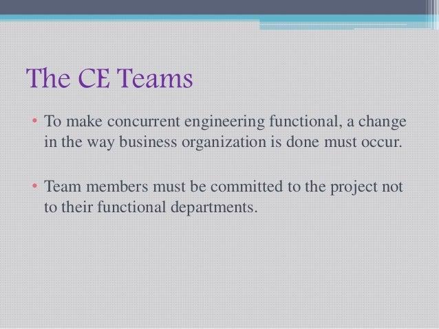 Concurrent Engineering Team : Benefits of concurrent engineering