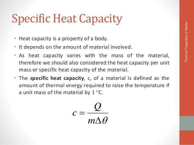 specific heat capacity in liquids coursework physics A brilliant series to help ensure success in your edexcel physics igcse, providing answers you require for your triple award curriculum specific.