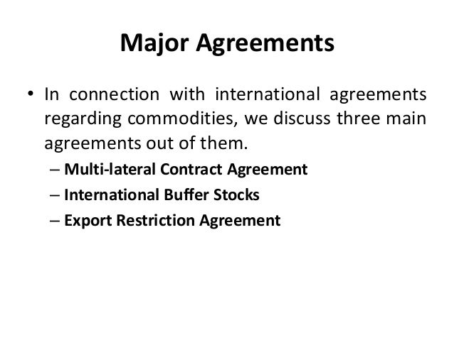 International commodity agreement international business manu mel 8 major agreements platinumwayz