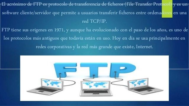 El funcionamiento es sencillo. Una persona desde su ordenador invoca un programa cliente FTP para conectar con otro ordena...