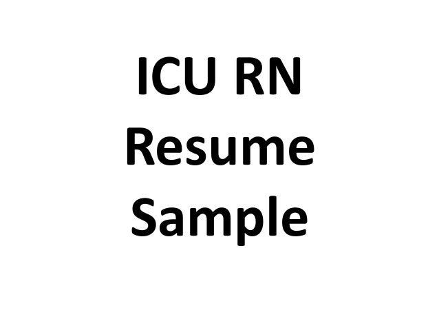 ICU RN Resume Sample  Icu Rn Resume