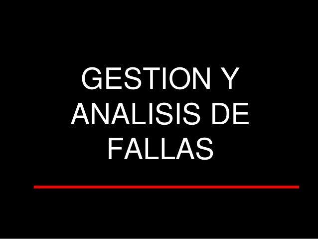 GESTION Y ANALISIS DE FALLAS