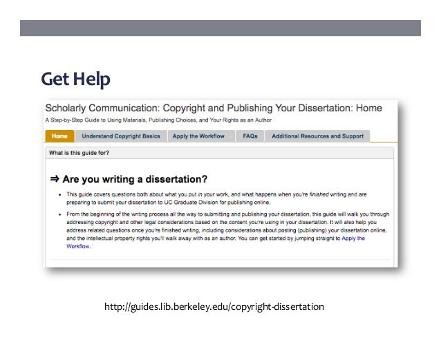 publish dissertation copyright This guide provides answers to common copyright questions for authors of dissertations at the university of michigan this page explains copyright considerations involved with publishing your dissertation.