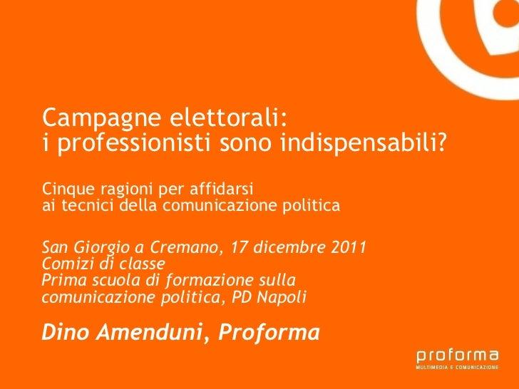 Strategia di comunicazione Gianni Florido e la Provincia di Taranto Campagne elettorali:  i professionisti sono indispensa...
