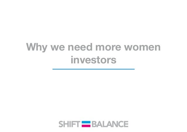 Why we need more women investors