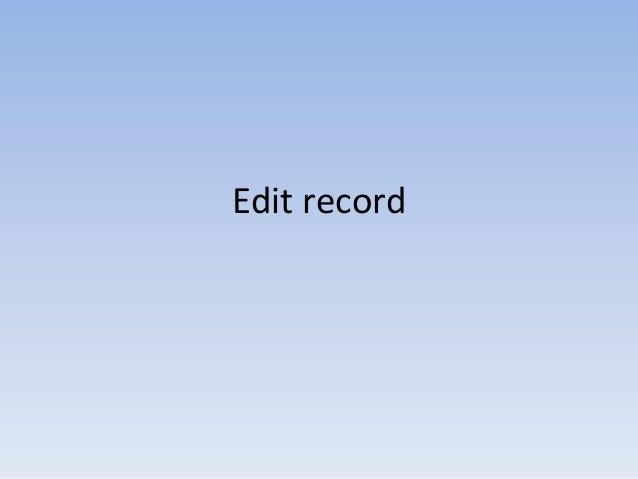 Edit record