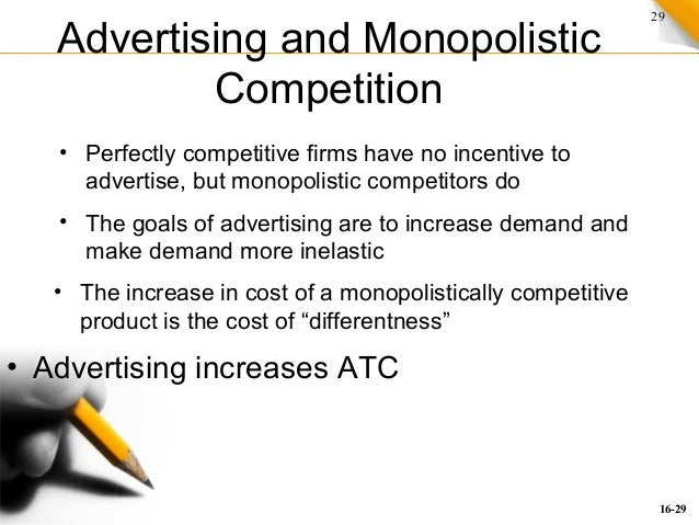 29 Advertising And Monopolistic Competition