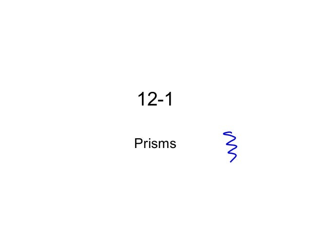 12-1 Prisms