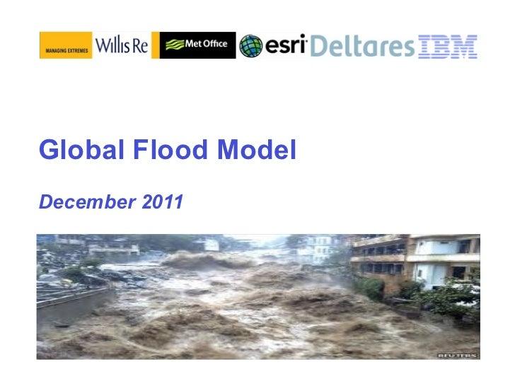 Global Flood ModelDecember 2011