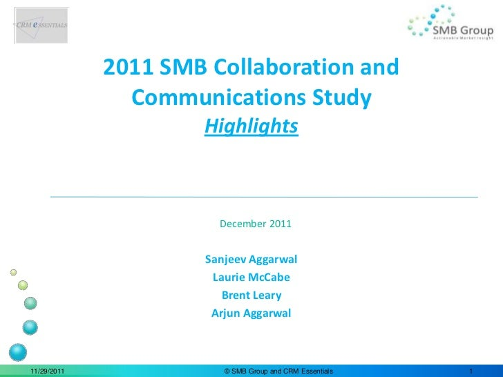 2011 SMB Collaboration and               Communications Study                     Highlights                       Decembe...
