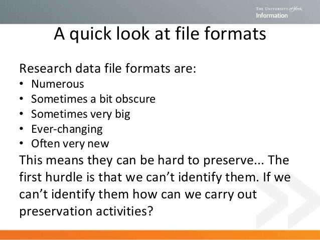 The NDSA Levels of Digital Preservation: Level 2 requires you to know what you've got ... and levels 3 and 4 build on this