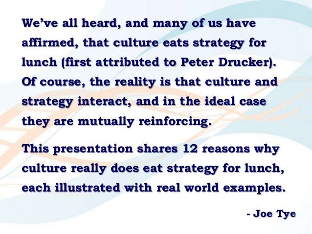 12 Reasons Culture Eats Strategy for Lunch Slide 3