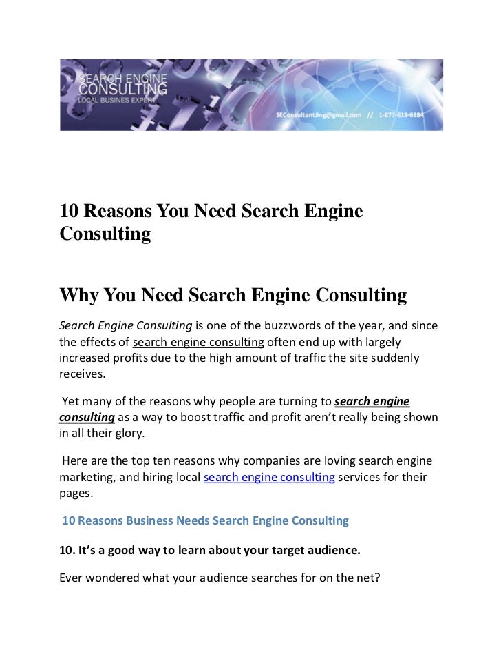 10 Reasons You Need Search EngineConsulting Why You Need Search Engine ConsultingSearch Engine Consulting is one of the ...