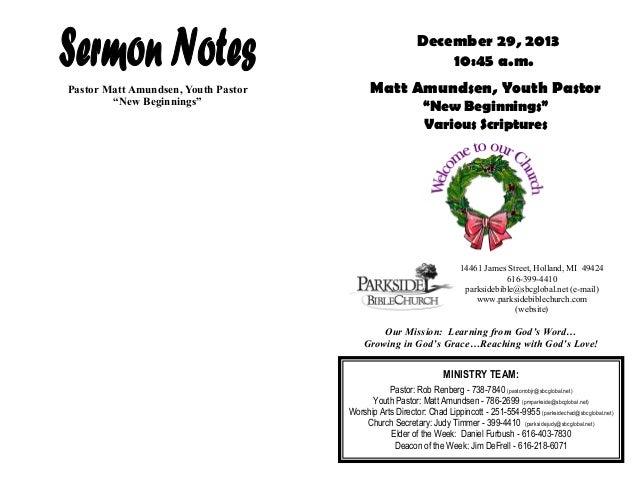 "December 29, 2013 10:45 a.m. Pastor Matt Amundsen, Youth Pastor ""New Beginnings""  Matt Amundsen, Youth Pastor ""New Beginni..."