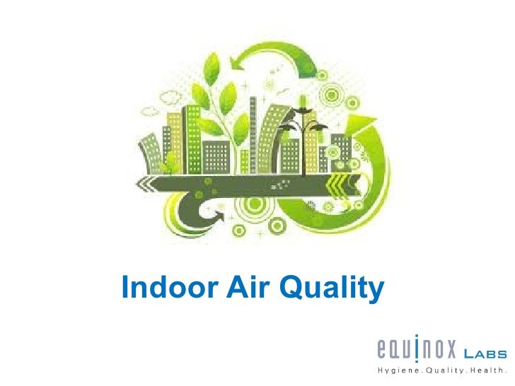 indoor air quality ForIndoor Air Quality Design