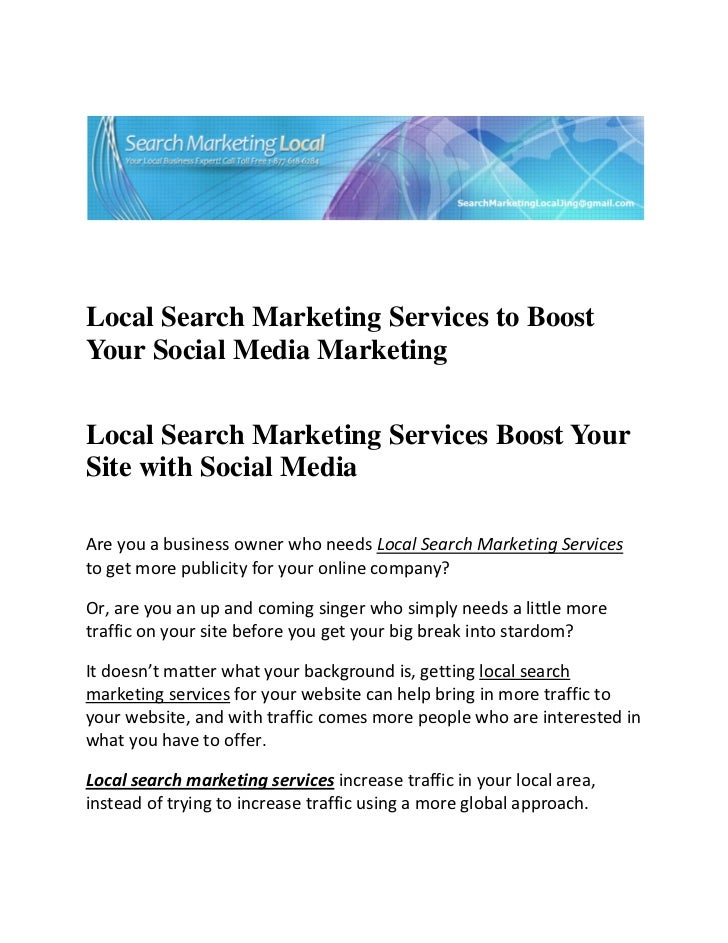 Local Search Marketing Services to BoostYour S...