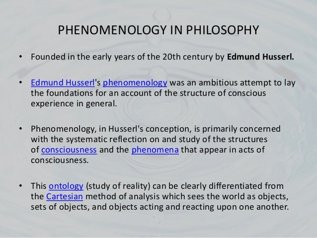 essay in mind ontology phenomenology world Phenomenology is, in its founder edmund husserl's formulation, the study of experience and the ways in which things present themselves in and through experience taking its starting point from the first-person perspective, phenomenology attempts to describe the essential features or structures of a given experience or any experience in general.