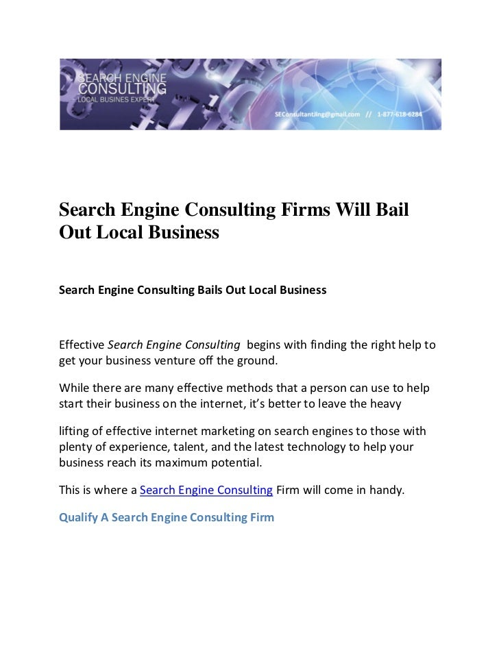 Search Engine Consulting Firms Will BailOut Local Business Search Engine Consulting Bails Out Local Business   Effective...