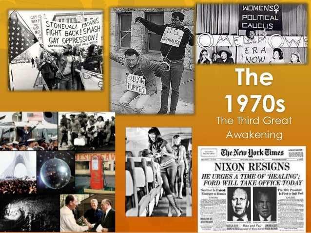 The1970sThe Third GreatAwakening