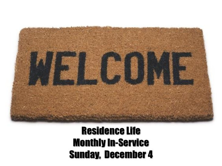 Residence Life Monthly In-ServiceSunday, December 4