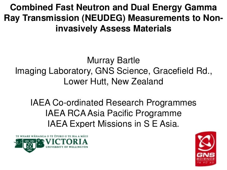 Combined Fast Neutron and Dual Energy GammaRay Transmission (NEUDEG) Measurements to Non-           invasively Assess Mate...