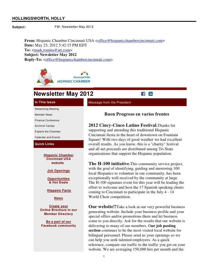 HOLLINGSWORTH, HOLLYSubject:                   FW: Newsletter May 2012       From: Hispanic Chamber Cincinnati USA <office...