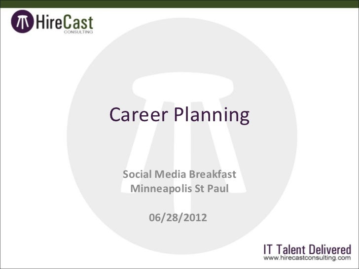 Career Planning Social Media Breakfast  Minneapolis St Paul      06/28/2012