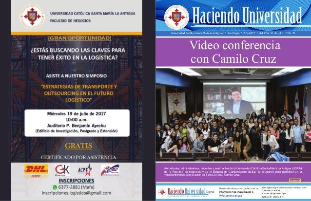 Universidad Católica Santa María La Antigua / 3ra. Etapa / Año 2017 / del 17 al 21 de julio / No. 73 Autoridades, administ...