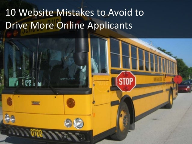 10 Website Mistakes to Avoid toDrive More Online Applicants1