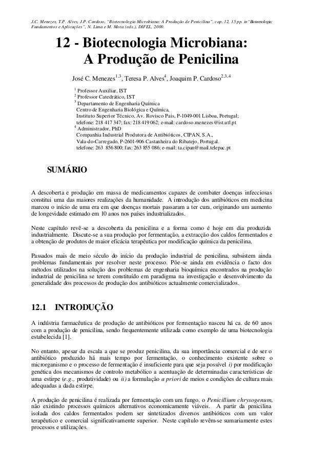 """J.C. Menezes, T.P. Alves, J.P. Cardoso, """"Biotecnologia Microbiana: A Produção de Penicilina"""", cap. 12, 15 pp. in""""Biotecnol..."""