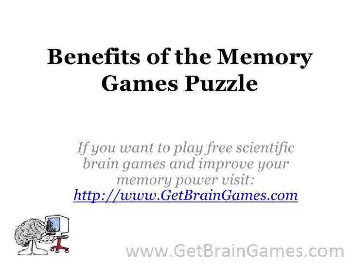 Benefits of the Memory Games Puzzle<br />If you want to play free scientific brain games and improve your memory power vis...