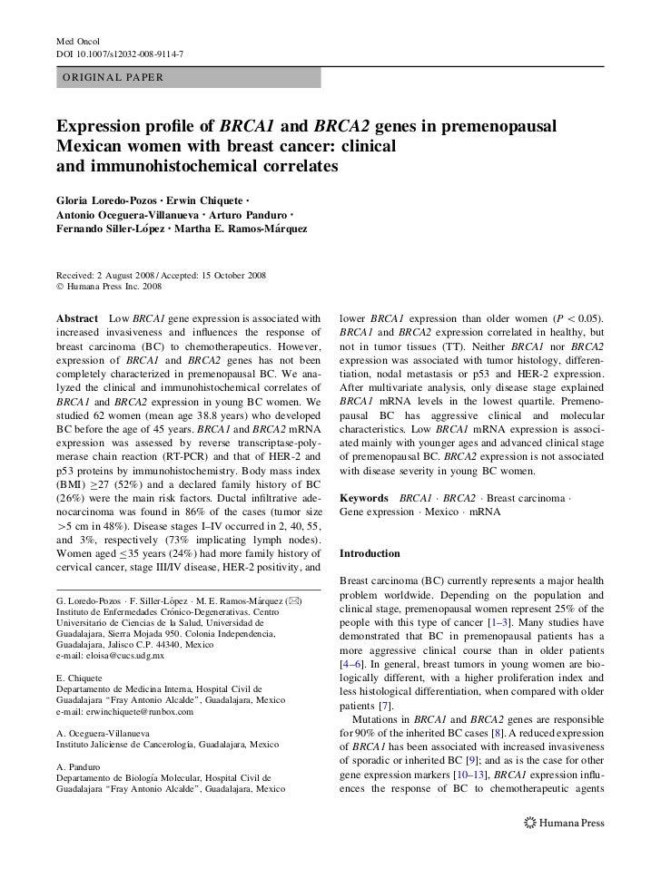 Med OncolDOI 10.1007/s12032-008-9114-7 ORIGINAL PAPERExpression profile of BRCA1 and BRCA2 genes in premenopausalMexican wo...