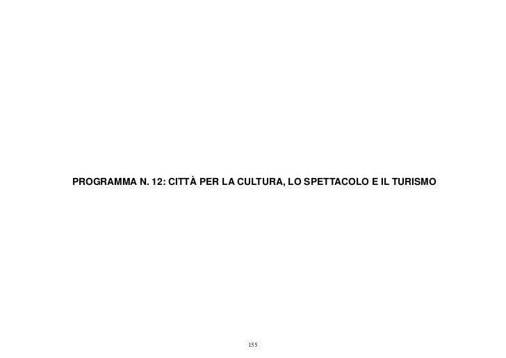 PROGRAMMA N. 12: CITTÀ PER LA CULTURA, LO SPETTACOLO E IL TURISMO                               155